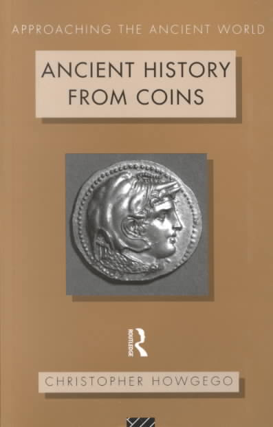 Ancient History from Coins By Howgego, C. J.