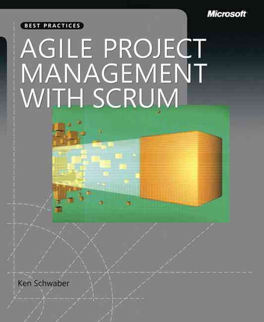 Agile Project Management With Scrum By Schwaber, Ken